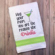 Mom Drinks Towel